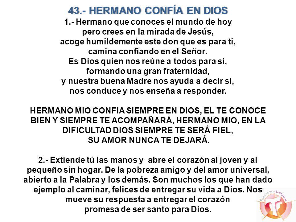 43. - HERMANO CONFÍA EN DIOS 1