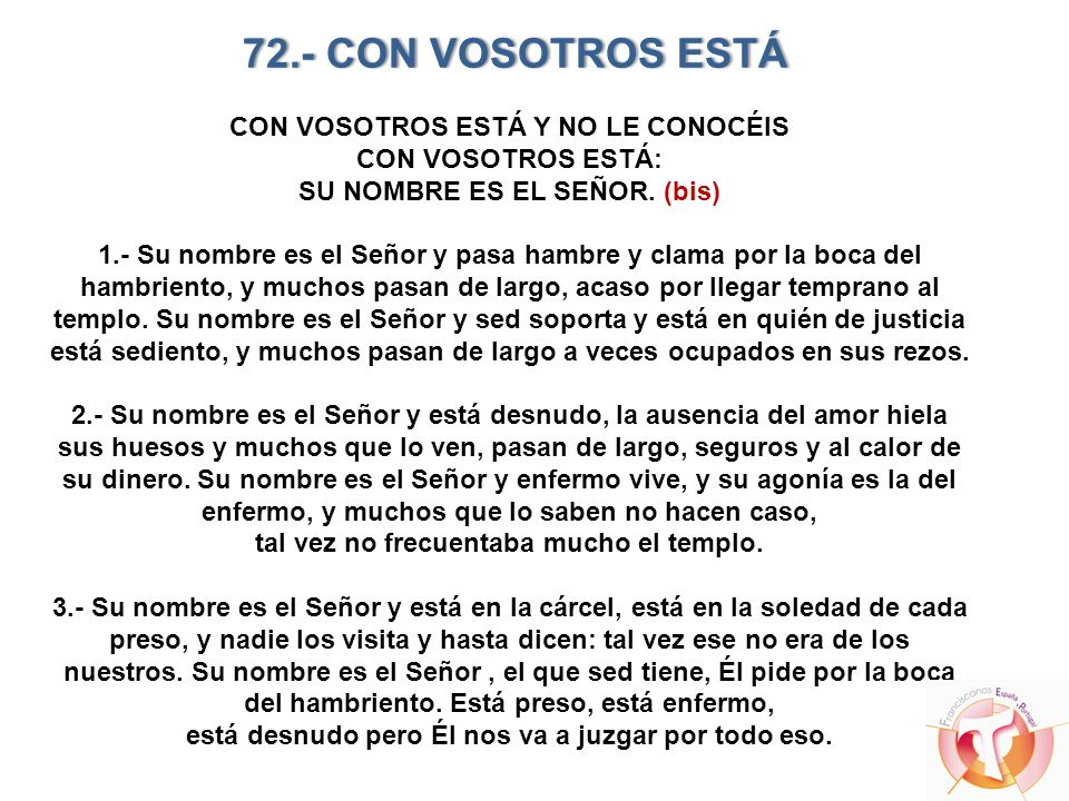 72.- CON VOSOTROS ESTÁ CON VOSOTROS ESTÁ Y NO LE CONOCÉIS