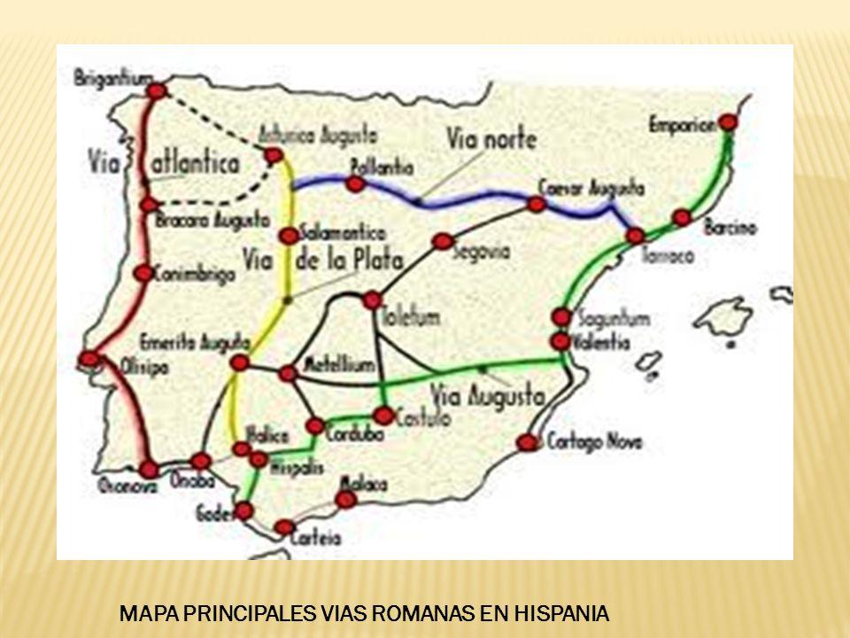 MAPA PRINCIPALES VIAS ROMANAS EN HISPANIA