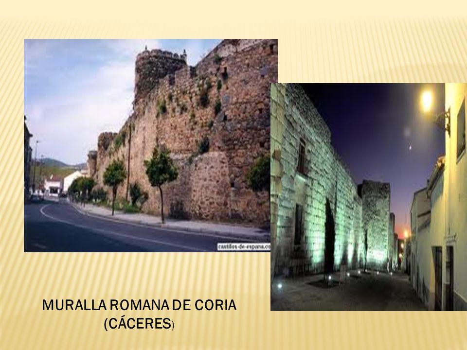 MURALLA ROMANA DE CORIA (CÁCERES)