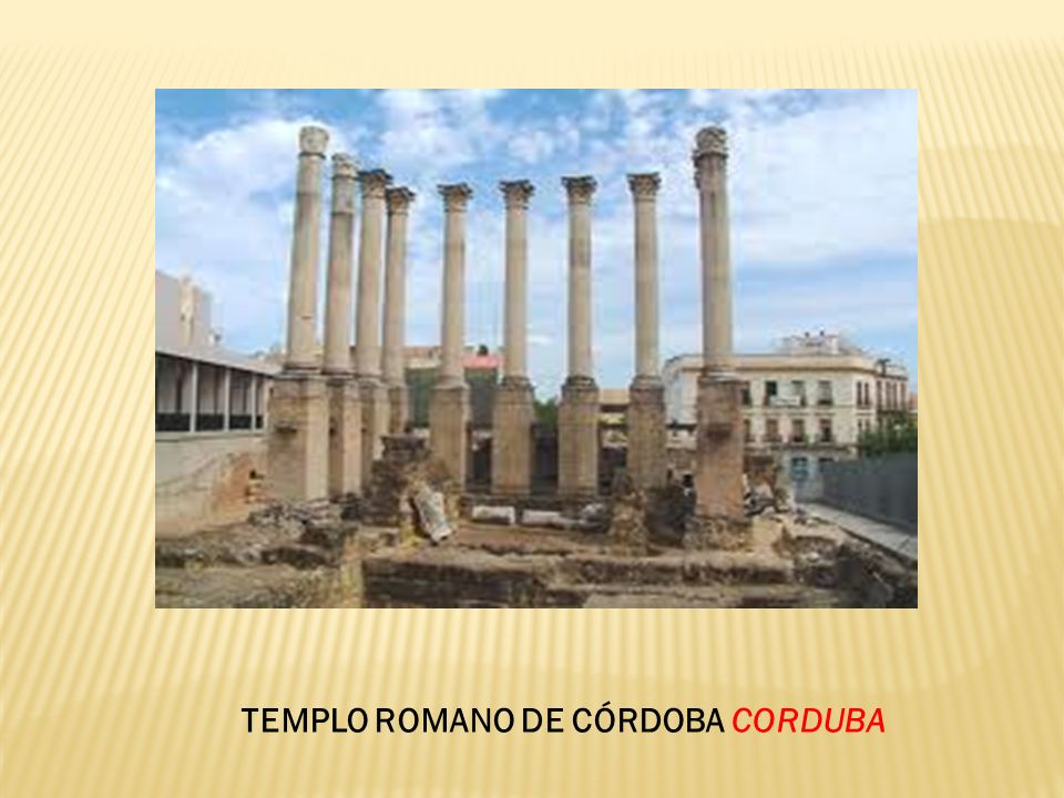 TEMPLO ROMANO DE CÓRDOBA CORDUBA