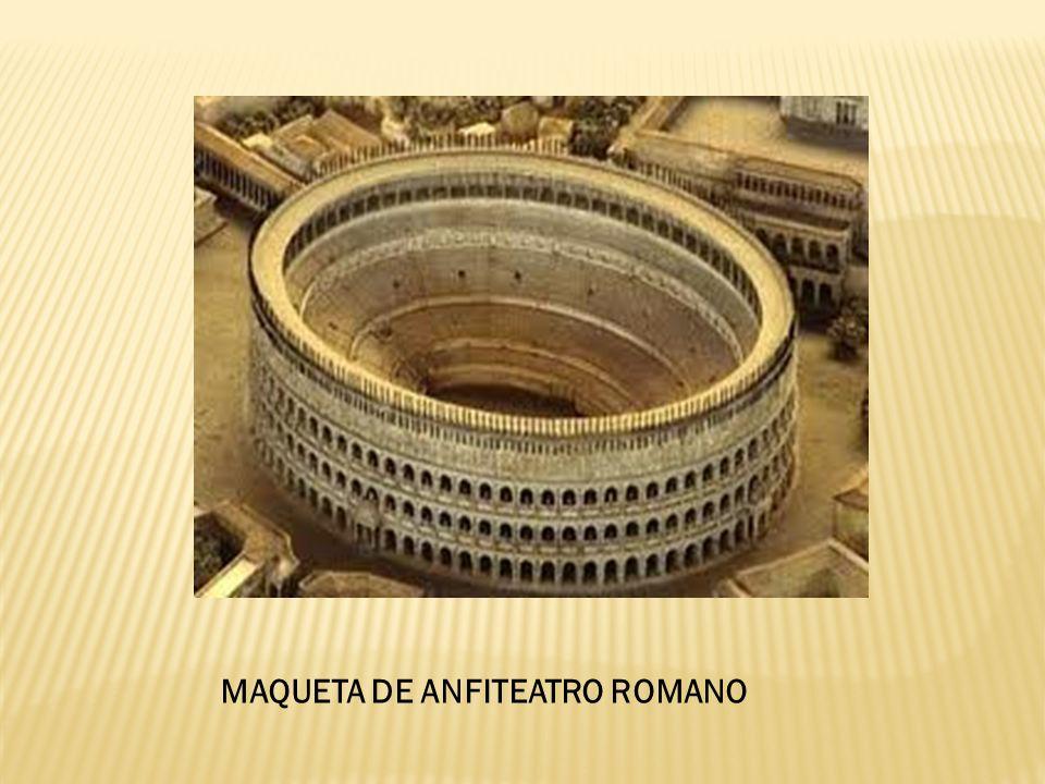 MAQUETA DE ANFITEATRO ROMANO