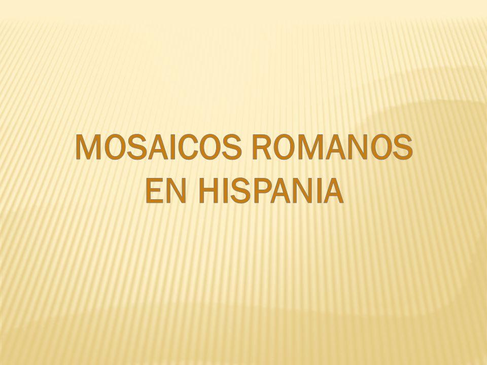 MOSAICOS ROMANOS EN HISPANIA