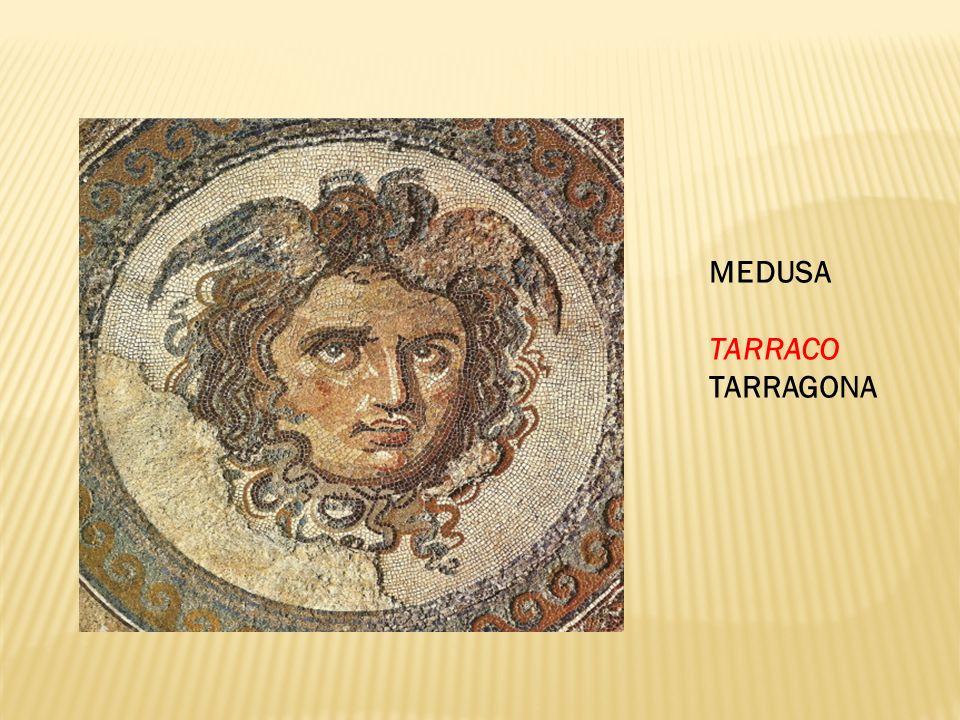 MEDUSA TARRACO TARRAGONA