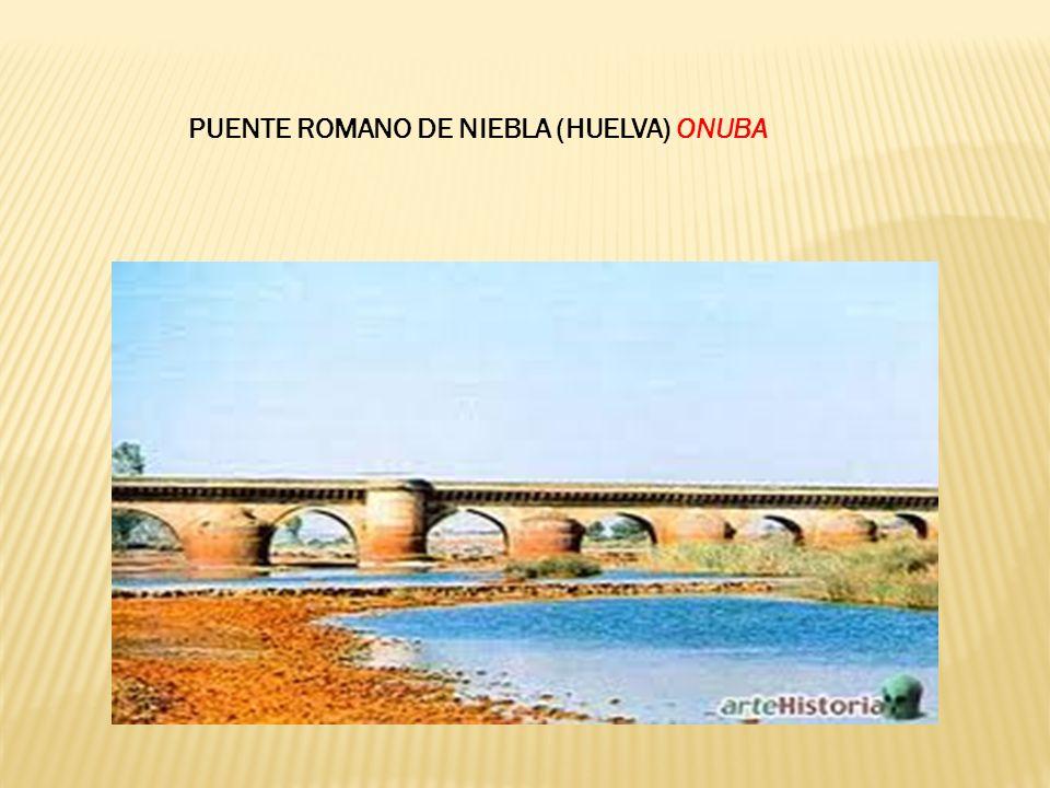 PUENTE ROMANO DE NIEBLA (HUELVA) ONUBA