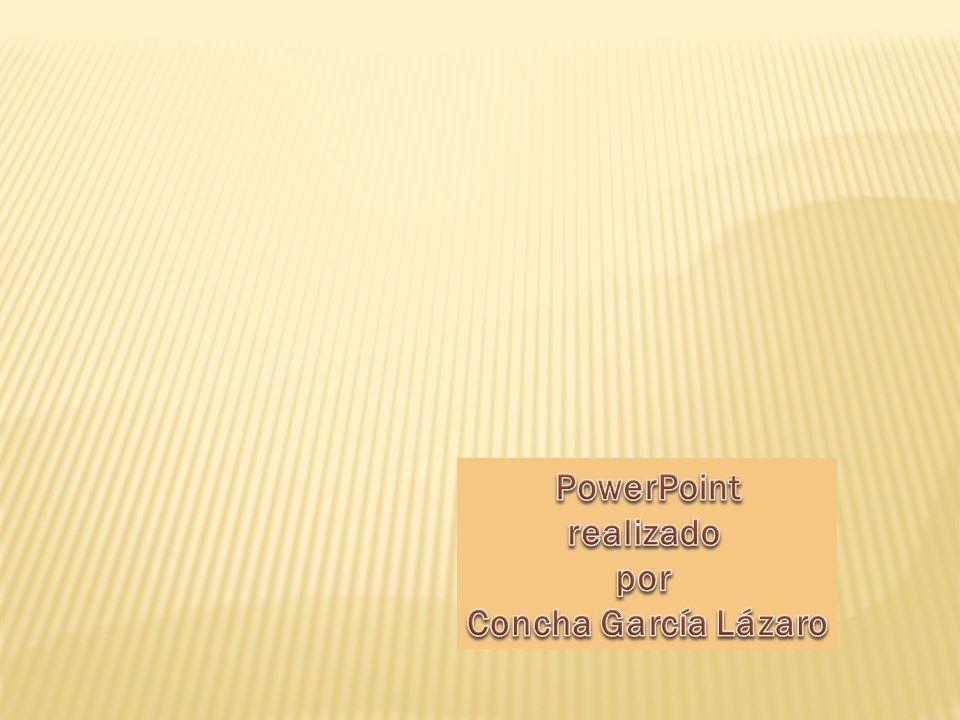 PowerPoint realizado por Concha García Lázaro