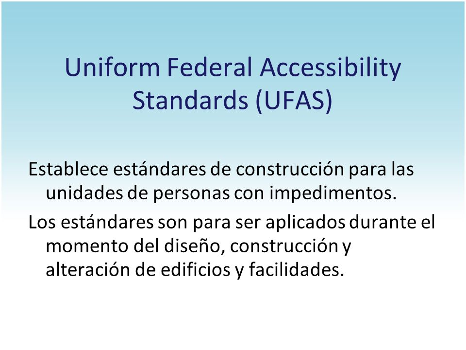 Uniform Federal Accessibility Standards (UFAS)