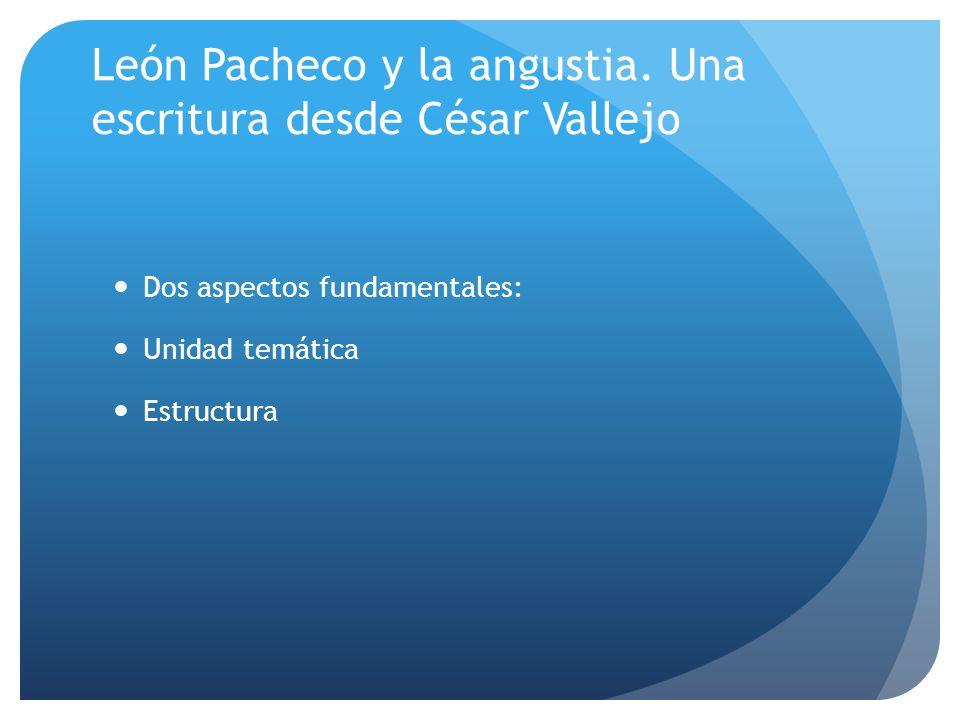 León Pacheco y la angustia. Una escritura desde César Vallejo