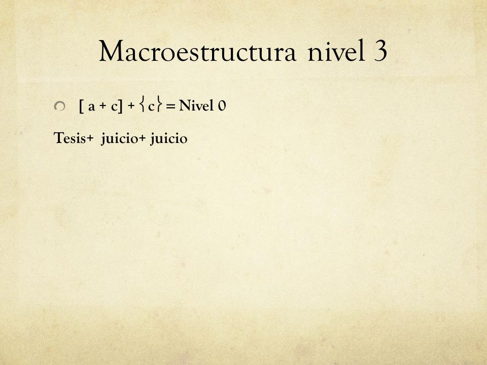 Macroestructura nivel 3