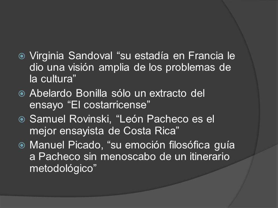 Virginia Sandoval su estadía en Francia le dio una visión amplia de los problemas de la cultura