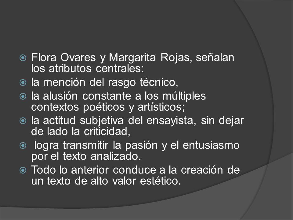 Flora Ovares y Margarita Rojas, señalan los atributos centrales: