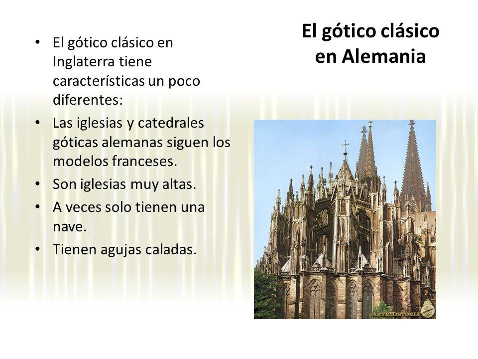El gótico clásico en Alemania