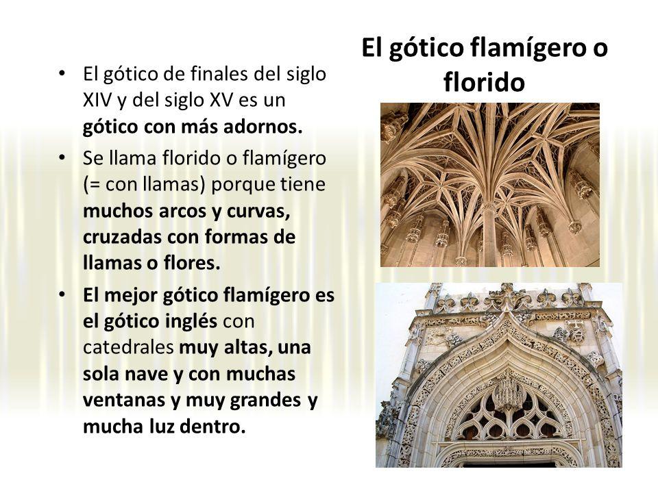 El gótico flamígero o florido