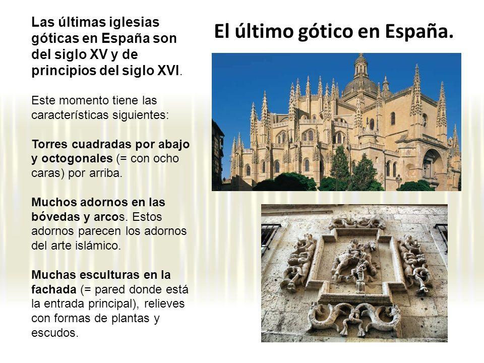 El último gótico en España.