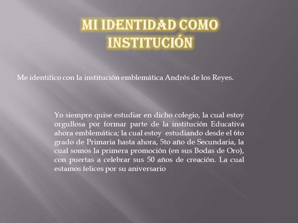 Mi Identidad Como Institución