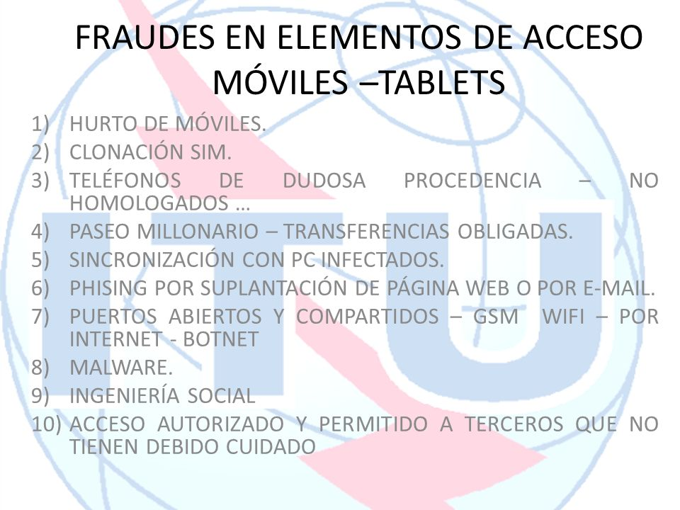 FRAUDES EN ELEMENTOS DE ACCESO MÓVILES –TABLETS
