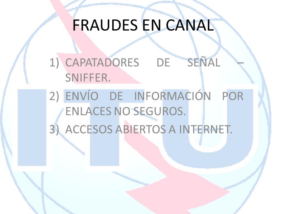 FRAUDES EN CANAL CAPATADORES DE SEÑAL – SNIFFER.