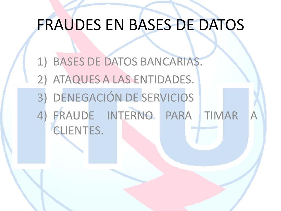 FRAUDES EN BASES DE DATOS