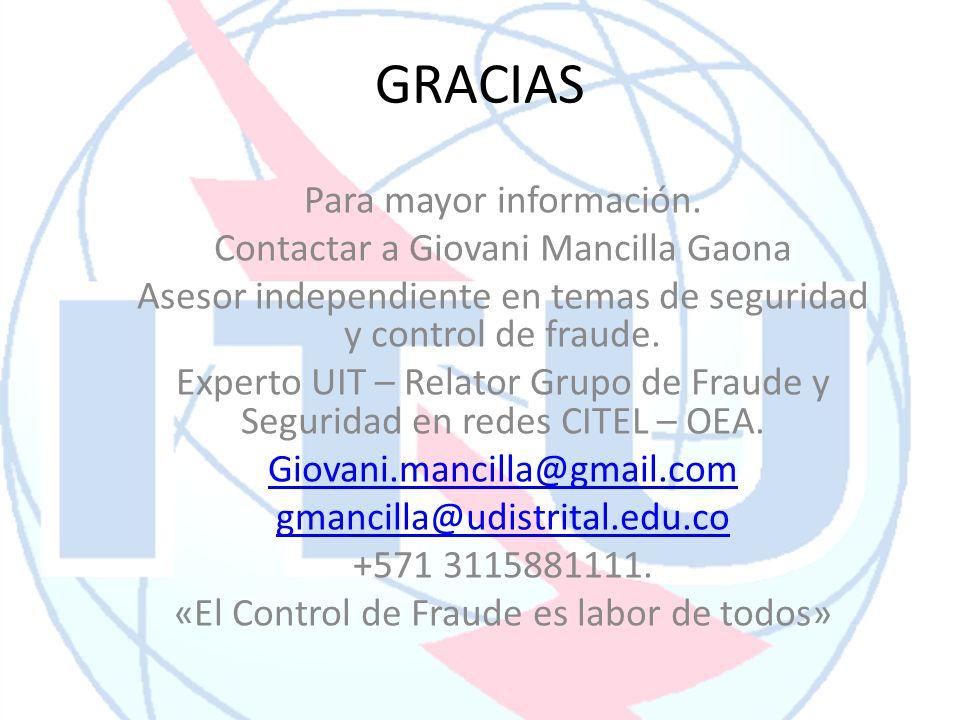 GRACIAS Para mayor información. Contactar a Giovani Mancilla Gaona