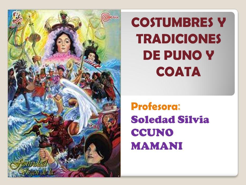 Profesora: Soledad Silvia CCUNO MAMANI