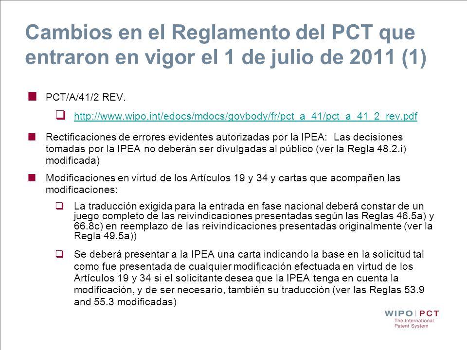 Cambios en el Reglamento del PCT que entraron en vigor el 1 de julio de 2011 (1)