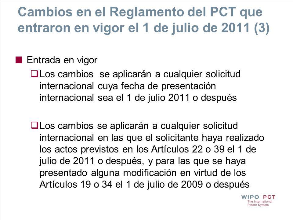 Cambios en el Reglamento del PCT que entraron en vigor el 1 de julio de 2011 (3)