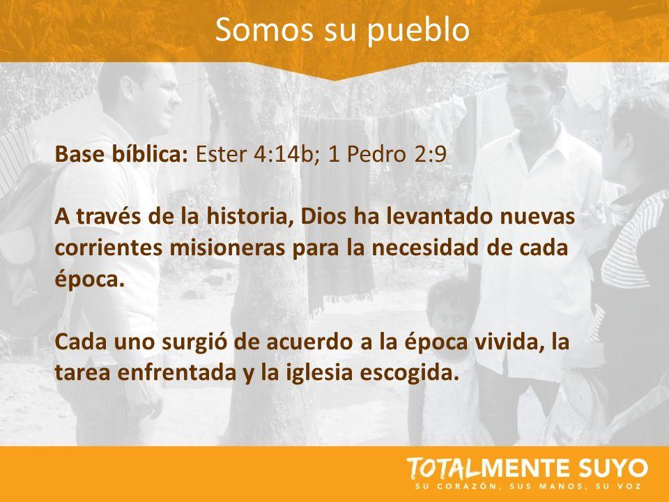 Somos su pueblo Base bíblica: Ester 4:14b; 1 Pedro 2:9