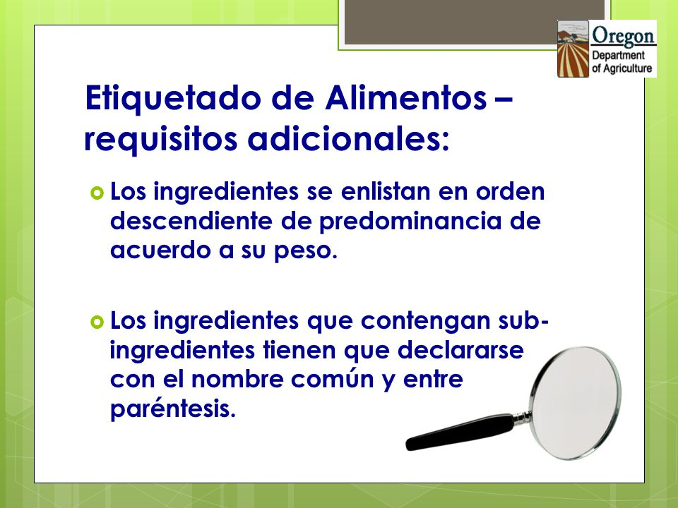 Etiquetado de Alimentos – requisitos adicionales: