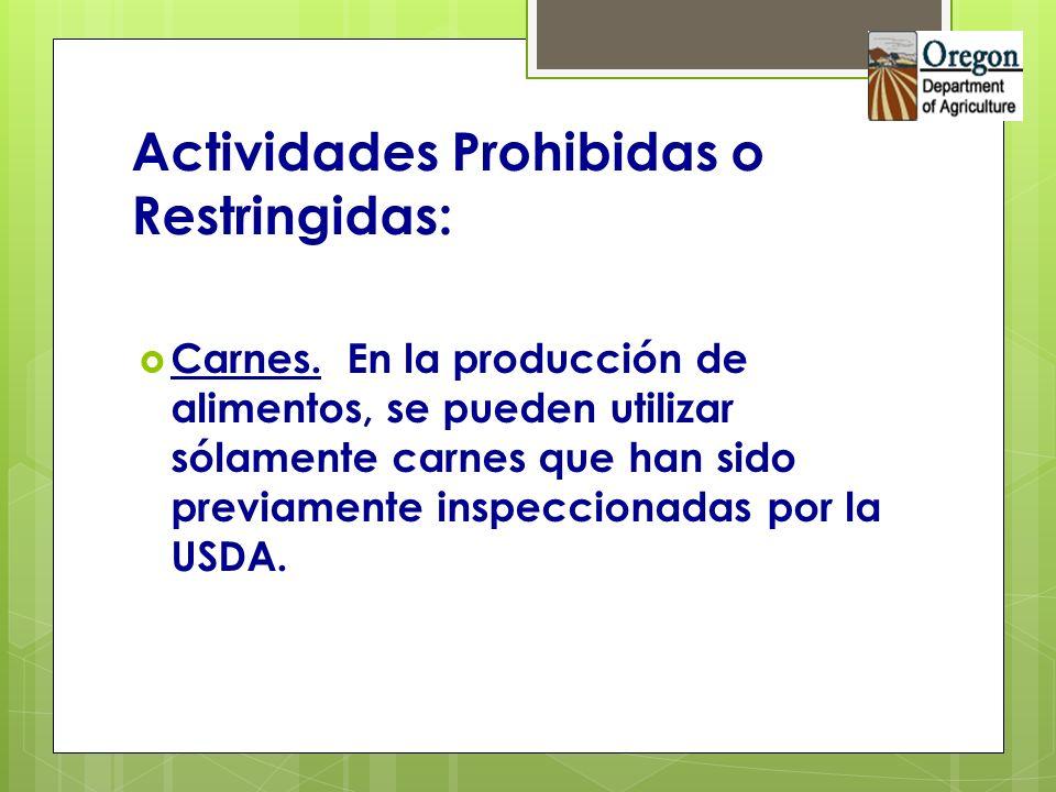 Actividades Prohibidas o Restringidas: