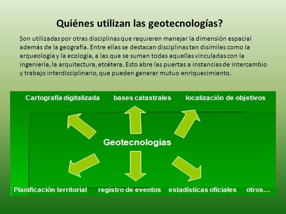 Quiénes utilizan las geotecnologías