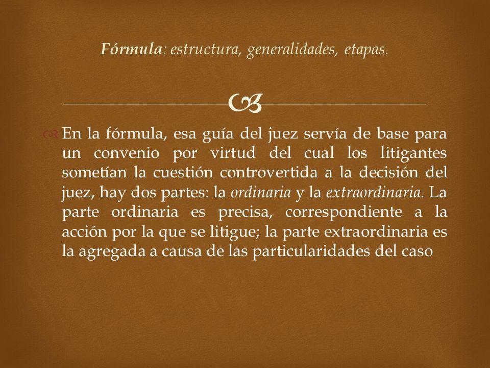 Fórmula: estructura, generalidades, etapas.