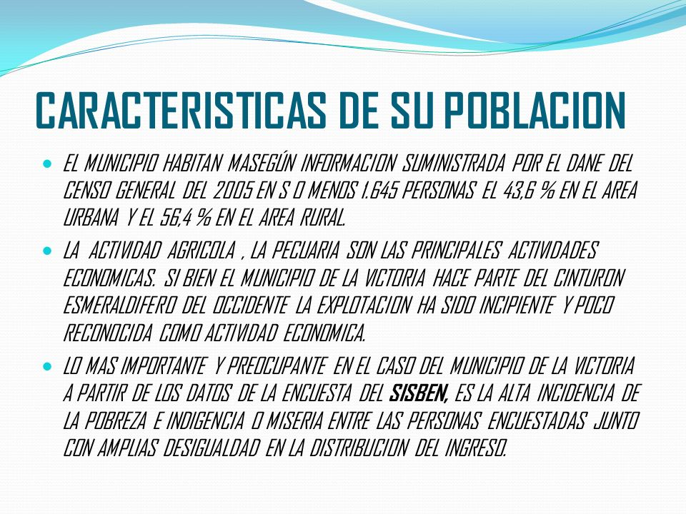 CARACTERISTICAS DE SU POBLACION