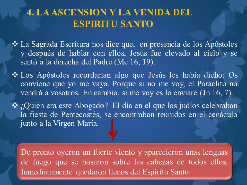 4. LA ASCENSION Y LA VENIDA DEL ESPIRITU SANTO
