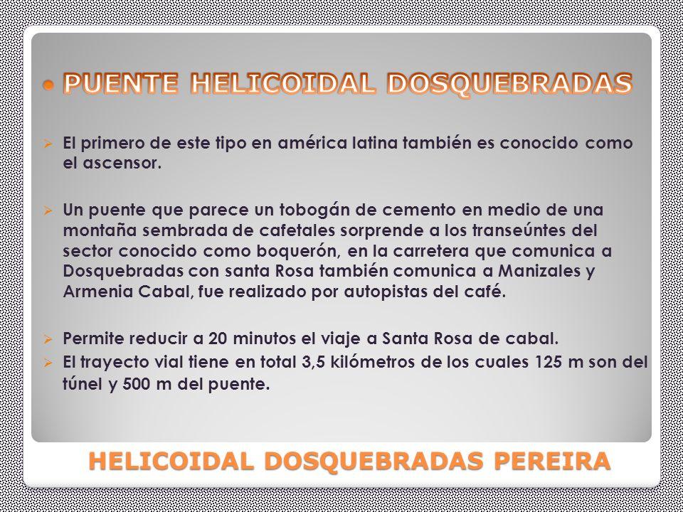 HELICOIDAL DOSQUEBRADAS PEREIRA