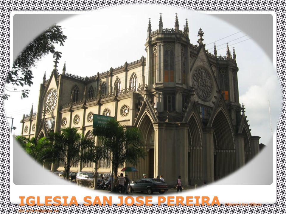 IGLESIA SAN JOSE PEREIRA Observe las Ojivas del arte religioso en