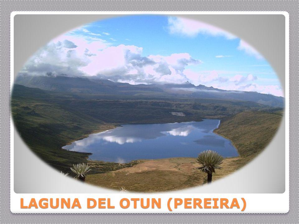 LAGUNA DEL OTUN (PEREIRA)