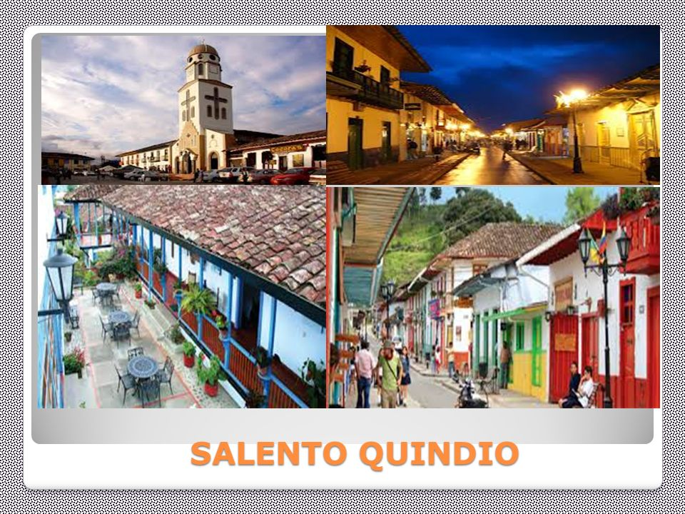 SALENTO QUINDIO