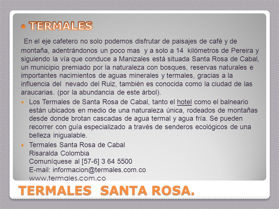 TERMALES SANTA ROSA. TERMALES