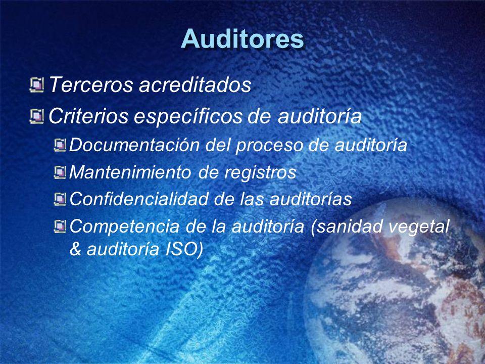 Auditores Terceros acreditados Criterios específicos de auditoría