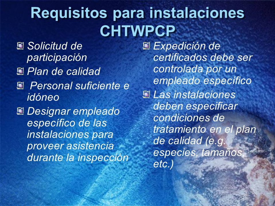 Requisitos para instalaciones CHTWPCP