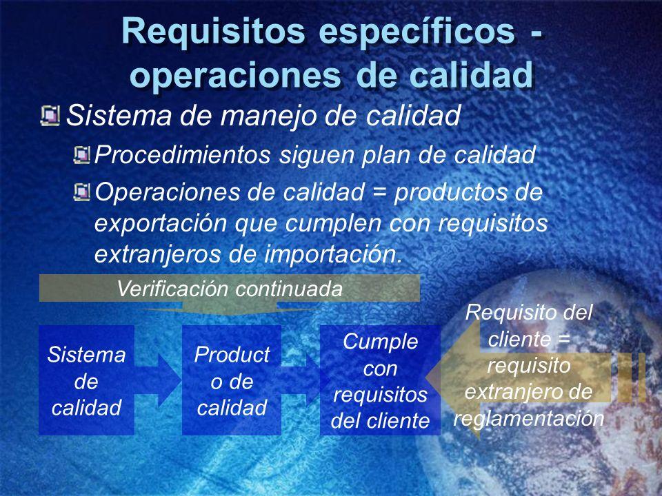 Requisitos específicos - operaciones de calidad