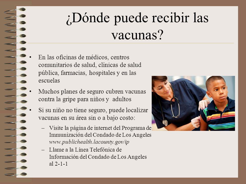 ¿Dónde puede recibir las vacunas