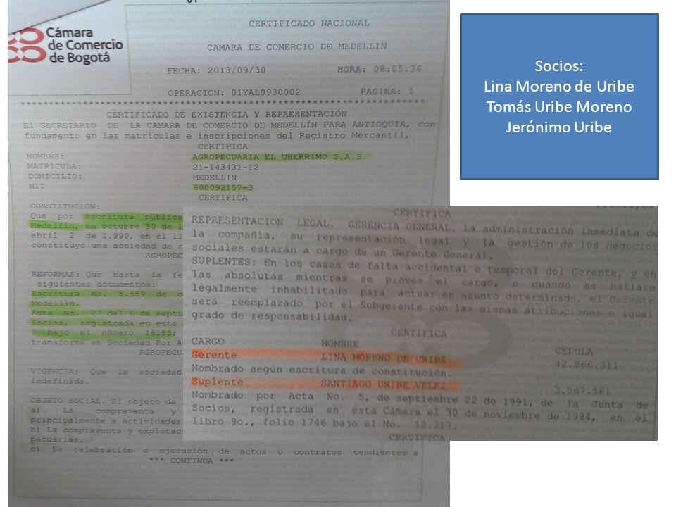 Socios: Lina Moreno de Uribe Tomás Uribe Moreno Jerónimo Uribe