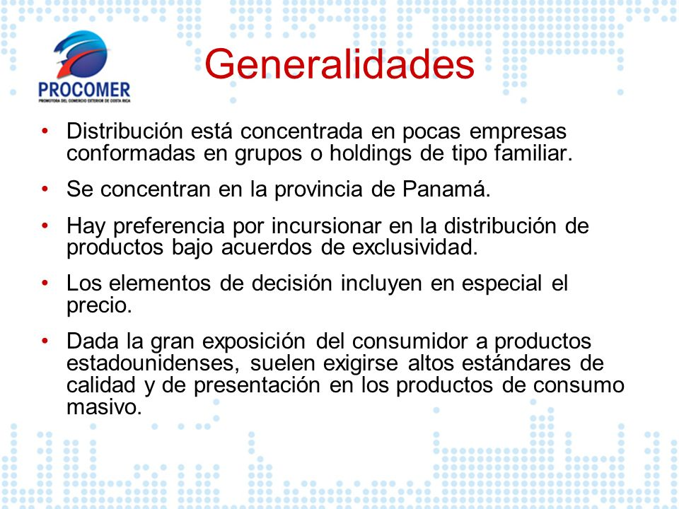 Generalidades Distribución está concentrada en pocas empresas conformadas en grupos o holdings de tipo familiar.