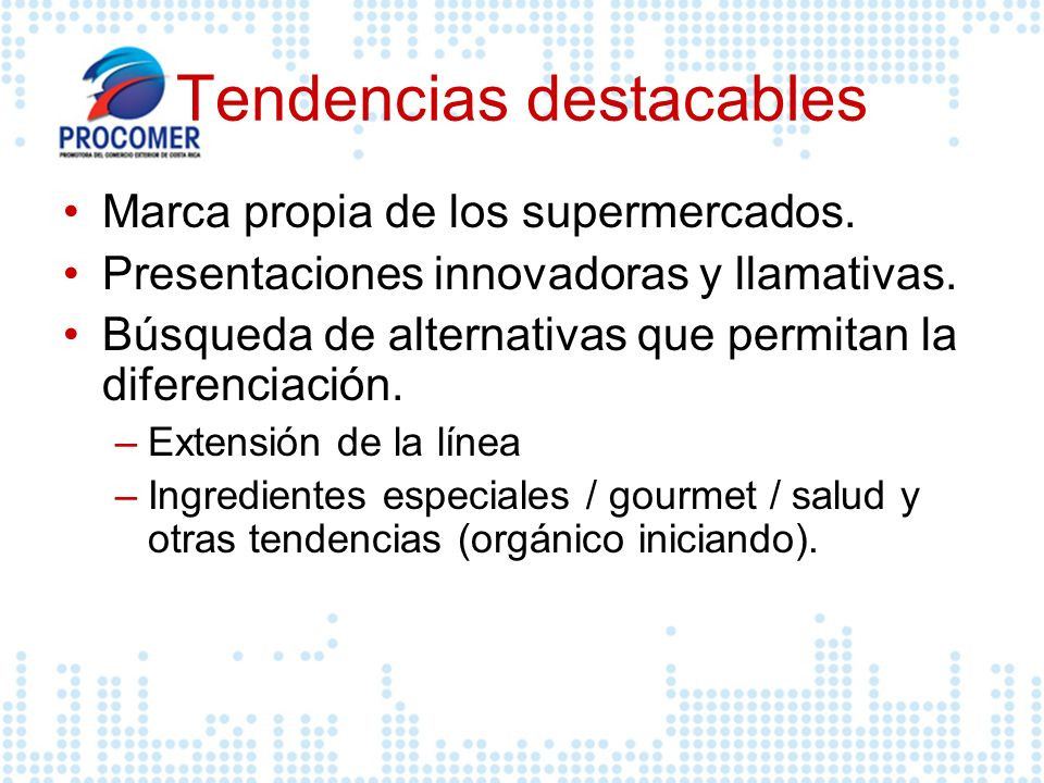 Tendencias destacables
