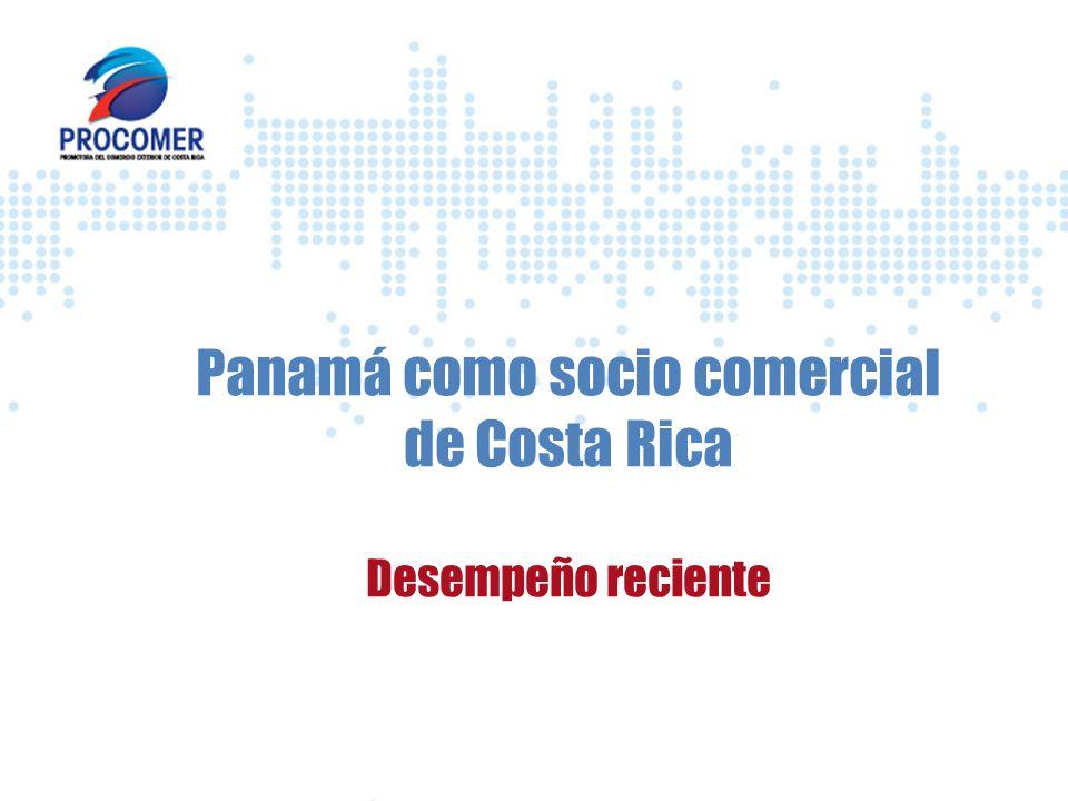 Panamá como socio comercial de Costa Rica Desempeño reciente