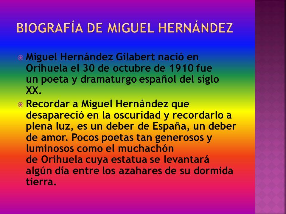 BiografÍa de Miguel Hernández