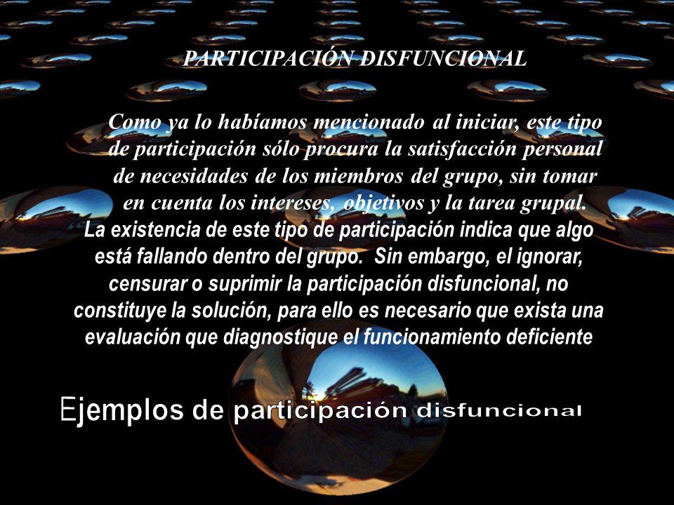 PARTICIPACIÓN DISFUNCIONAL