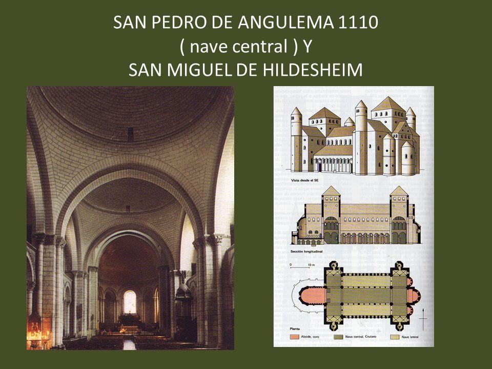 SAN PEDRO DE ANGULEMA 1110 ( nave central ) Y SAN MIGUEL DE HILDESHEIM