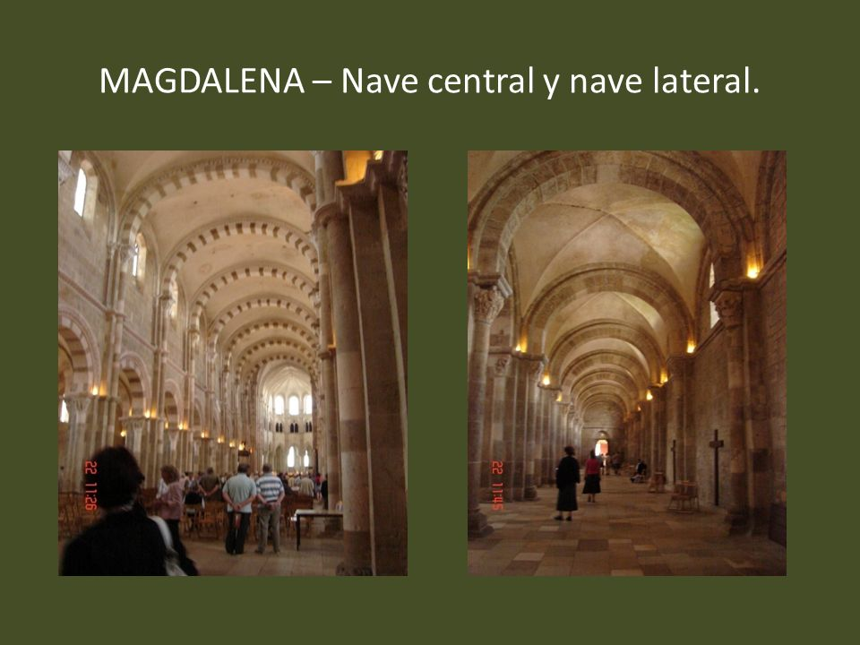 MAGDALENA – Nave central y nave lateral.
